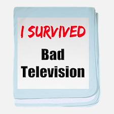 I survived BAD TELEVISION baby blanket