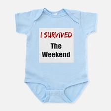 I survived THE WEEKEND Infant Bodysuit