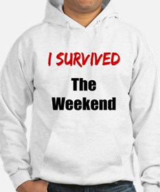 I survived THE WEEKEND Hoodie