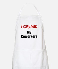 I survived MY COWORKERS Apron
