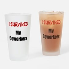 I survived MY COWORKERS Drinking Glass