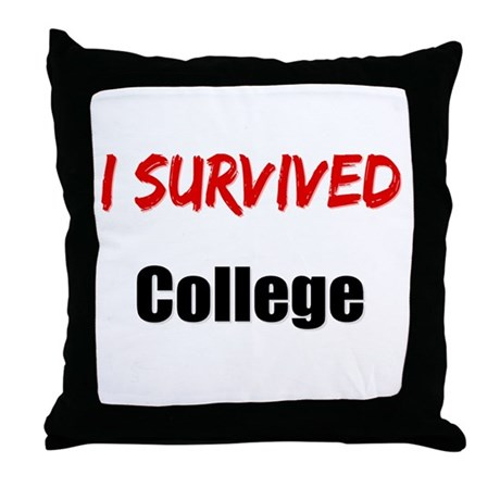 I survived COLLEGE Throw Pillow