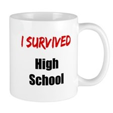 I survived HIGH SCHOOL Mug