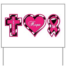 Pink Zebra Faith Hope Cure Yard Sign