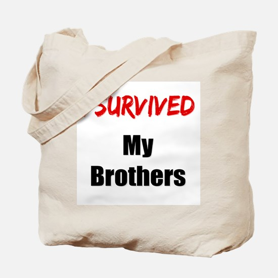 I survived MY BROTHERS Tote Bag