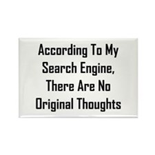 There Are No Original Thoughts Rectangle Magnet
