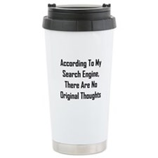 There Are No Original Thoughts Travel Mug