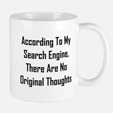 There Are No Original Thoughts Mug