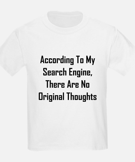 There Are No Original Thoughts T-Shirt
