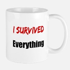 I survived EVERYTHING Mug
