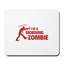 Morning Zombie Mousepad