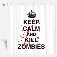 Keep Calm And Kill Zombies Shower Curtain
