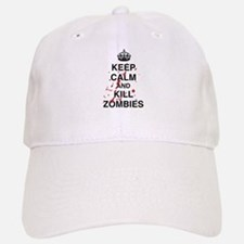 Keep Calm And Kill Zombies Baseball Baseball Cap