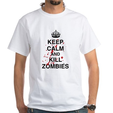 Keep Calm And Kill Zombies White T-Shirt