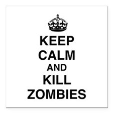 """Keep Calm And Kill Zombies Square Car Magnet 3"""" x"""