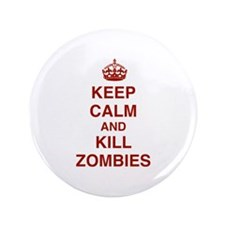 "Keep Calm And Kill Zombies 3.5"" Button"