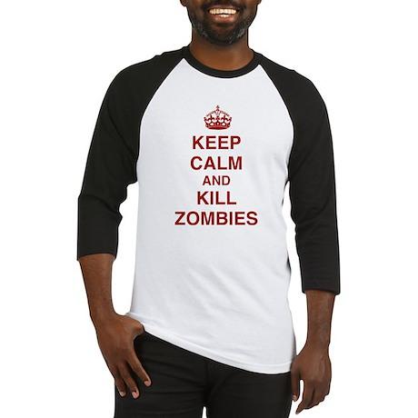 Keep Calm And Kill Zombies Baseball Jersey