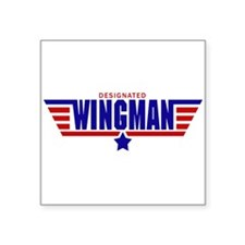 "Designated Wingman Square Sticker 3"" x 3"""