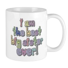 I Am The Best Big Sister Ever Mug