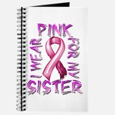 I Wear Pink for my Sister Journal