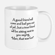 A Good Friend Mug