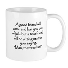 A Good Friend Mug