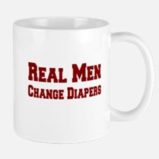 Real Men Change Diapers Mug