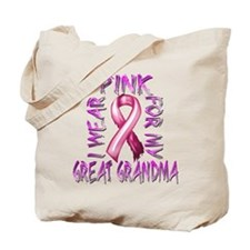I Wear Pink for my Great Grandma Tote Bag