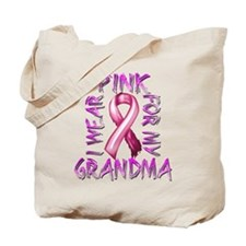 I Wear Pink for my Grandma Tote Bag