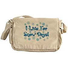 I Live For Snow Days! Messenger Bag