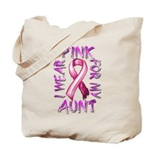 I Wear Pink for my Aunt Tote Bag