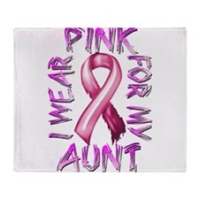 I Wear Pink for my Aunt Throw Blanket