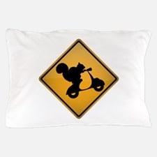 Squirrel on Scooter Warning Sign Pillow Case