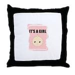 IT'S A GIRL Throw Pillow