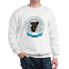 Manchester terrier addict Sweatshirt