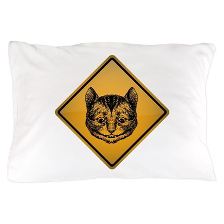 Cheshire Cat Warning Sign Pillow Case
