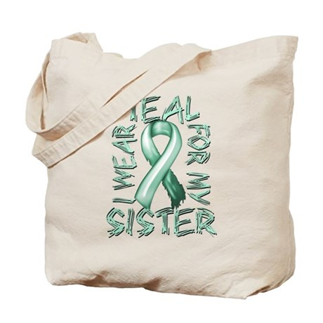 I Wear Teal for my Sister.png Tote Bag