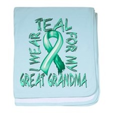 I Wear Teal for my Great Grandma baby blanket