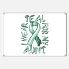 I Wear Teal for my Aunt Banner