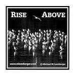 Rise Above Tile Coaster