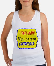 I Teach Math. What is your superpower? Women's Tan