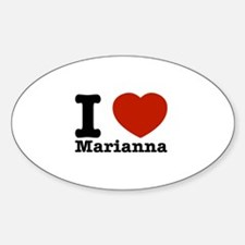 I Love Marianna Sticker (Oval)