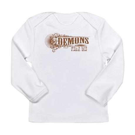 Demons Fear Me Long Sleeve Infant T-Shirt