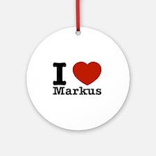 I Love Markus Ornament (Round)