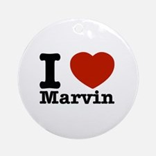 I Love Marvin Ornament (Round)