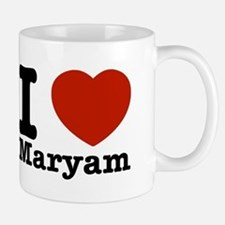I Love Maryam Mug