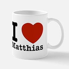 I Love Matthias Mug
