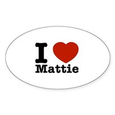 I Love Mattie Decal