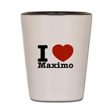I Love Maximo Shot Glass