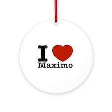 I Love Maximo Ornament (Round)